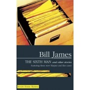 The Sixth Man and Other Stories by Bill James