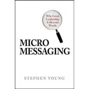 Micromessaging by Stephen Young