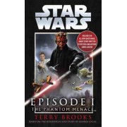 Star Wars Episode 1: the Phantom Menace by Terry Brooks