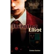 Inventing Elliot by Graham Gardner