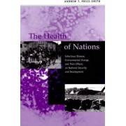 The Health of Nations by Andrew T. Price-Smith