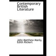 Contemporary British Literature by John Matthews Manly