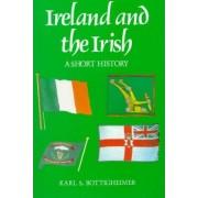 Ireland and the Irish by Karl S. Bottigheimer