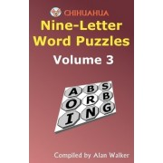 Chihuahua Nine-Letter Word Puzzles Volume 3 by Alan Walker