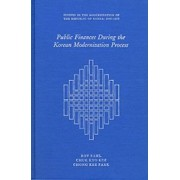 Public Finance During the Korean Modernization Process by Roy W. Bahl