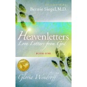 Heavenletters - Love Letters from God - Book 1 by Gloria Wendroff