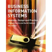 Business Information Systems by Graham Curtis