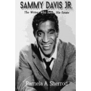 Sammy Davis Jr.: The Writer Who Saved His Estate