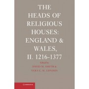 The Heads of Religious Houses: 1216-1377 No. 2 by David M. Smith