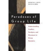 Paradoxes of Group Life by Smith
