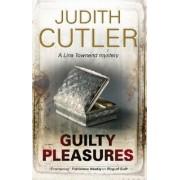 Guilty Pleasures by Judith Cutler