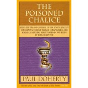 The Poisoned Chalice by Paul Doherty