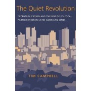 The Quiet Revolution by Tim S. Campbell