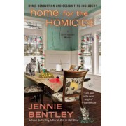 Home for the Homicide by Jennie Bentley