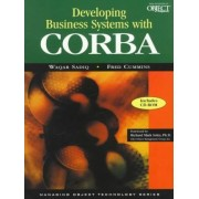 Developing Business Systems with CORBA with CD-ROM by Waqar Sadiq