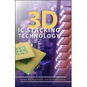 3D IC Stacking Technology by Banqiu Wu