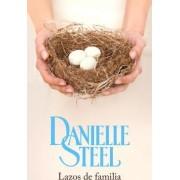 Lazos de Familia by Danielle Steel