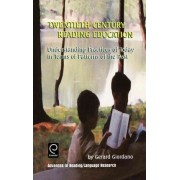 Twentieth Century Reading Education by Gerard Giordano