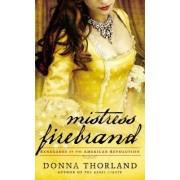 Mistress Firebrand by Donna Thorland