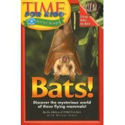 Time For Kids: Bats! by Editors Time for Kids