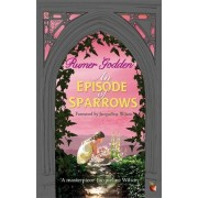 An Episode of Sparrows by Rumer Godden
