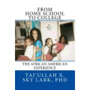From Home School to College: The African American Experience