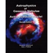 Astrophysics of Gaseous Nebulae and Active Galactic Nuclei by Donald E. Osterbrock