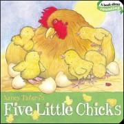 Five Little Chicks by Nancy Tafuri