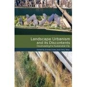 Landscape Urbanism and its Discontents by Andres Duany