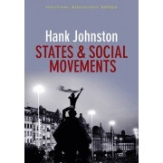 States and Social Movements by Dr. Hank Johnston