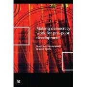 Making Democracy Work for Pro-Poor Development by Manmohan Singh