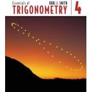 Essentials of Trigonometry by Karl J. Smith