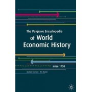 The Palgrave Encyclopedia of World Economic History by Graham Bannock