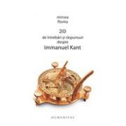 20 de întrebări şi răspunsuri despre Immanuel Kant