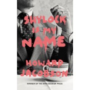 Shylock is My Name(Howard Jacobson)