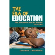 The Era of Education by Lawrence J. McAndrews