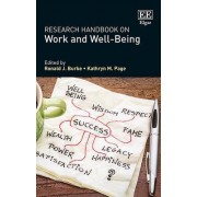 Research Handbook on Work and Well-Being by Professor Ronald J. Burke