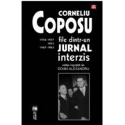 Corneliu Coposu. File DintR-Un Jurnal Interzis - Doina Alexandru