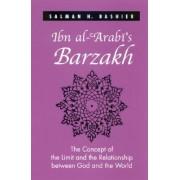 Ibn Al-Arabi's Barzakh by Salman H. Bashier