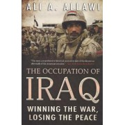 The Occupation of Iraq by Ali A. Allawi