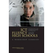 ICT Fluency and High Schools by Planning Committee on ICT Fluency and High School Graduation Outcomes