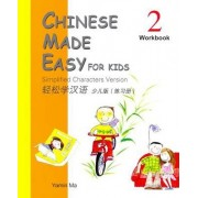 Chinese Made Easy for Kids: Simplified Characters Version: Workbook Book 2 by M. Yamin