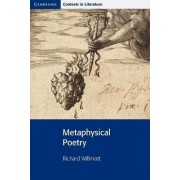 Metaphysical Poetry by Richard Willmott