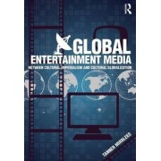 Global Entertainment Media by Tanner Mirrlees