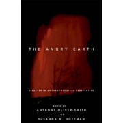 The Angry Earth by Anthony Oliver-Smith