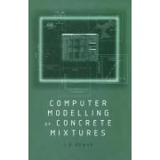 Computer Modelling of Concrete Mixtures by Joe D. Dewar