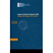 Dispute Settlement Reports 2008: Volume 19, Pages 7759-8220 2008 by World Trade Organization