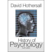 History of Psychology by David Hothersall
