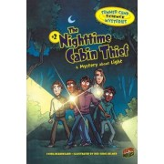 The Nightime Cabin Thief - A Mystery About Light - Summer Camp Science Mysteries by Beauregard Lynda
