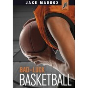 Bad-Luck Basketball by Mike Ray